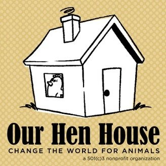Our Hen House – Art in Activism and Why People Won't Change and What We Can We Do About It