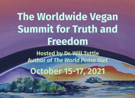 World Vegan Summit for Truth and Freedom